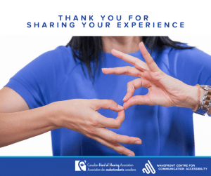"""On the top is a white background with """"Thank you for joining our webinar"""" in dark blue. Below is a woman in a blue T-shirt using her hands to picture the symbol of sign language. The footer shows the logos of CHHA and Wavefront Centre."""